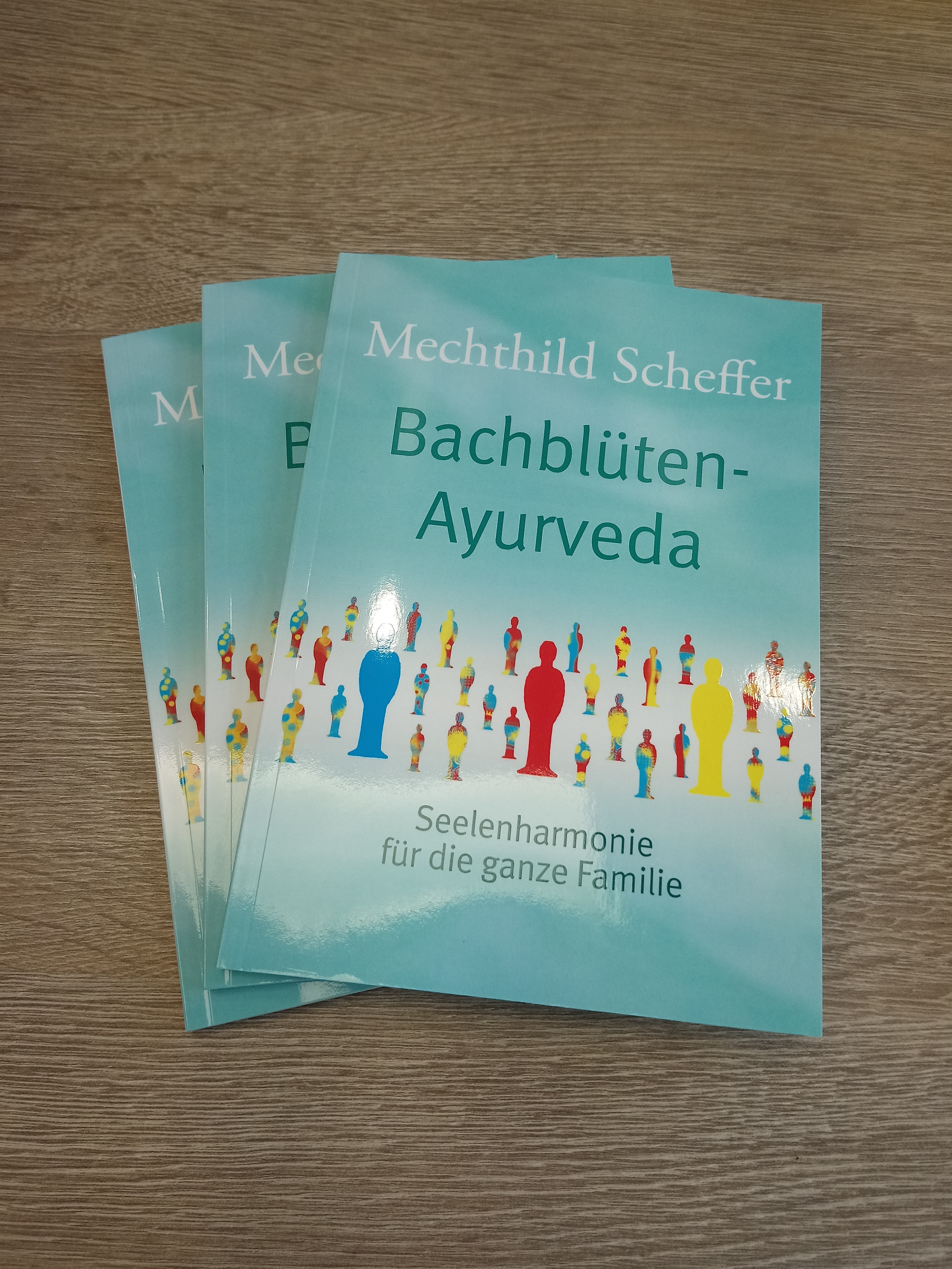 Mechthild Scheffer - Buch - Bachblüten-Ayurveda